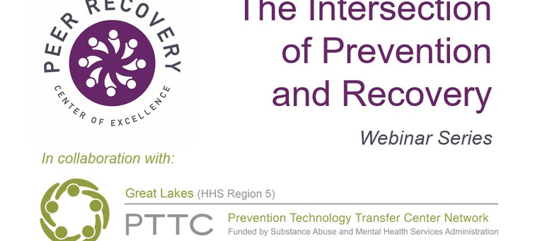The Intersection of Prevention and Recovery Webinar Series