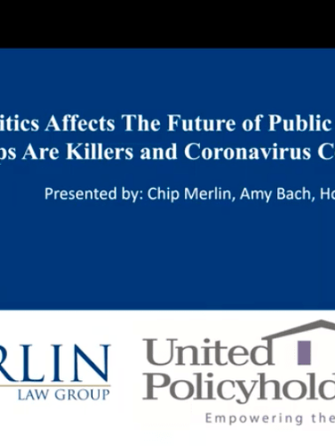 How Politics Affects The Future of Public Adjusting, Coverage Gaps Are Killers and Coronavirus Cover