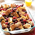 Brioche French Toast Casserole With Berries and Maple Syrup