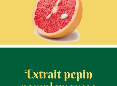 Les 1001 usages de l'extrait de pépins de pamplemousse
