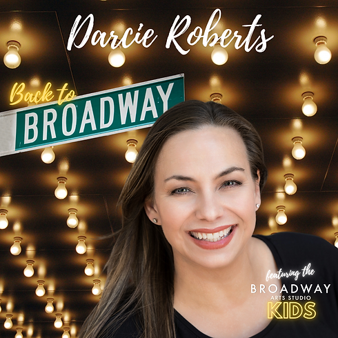 Darcie Roberts Back to Broadway 2.png