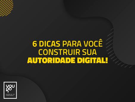 Dicas para você construir a sua autoridade digital!