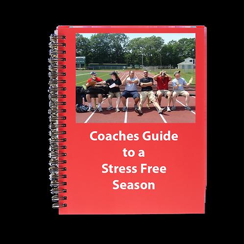 Coaches Guide to a Stress-Free Season