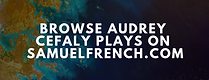 browse-audrey-cefaly-plays-samuel-french