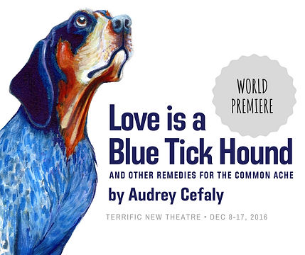 LOVE IS A BLUE TICK HOUND by Audrey Cefaly