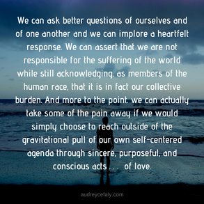 Audrey Cefaly: We can ask better questions of ourselves and of each other...