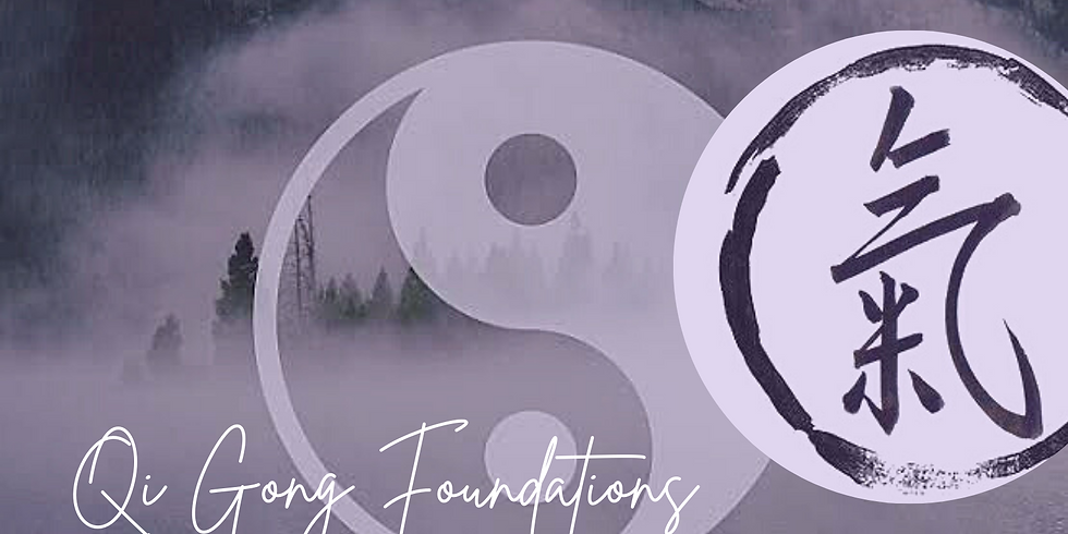 Qi Gong Foundations