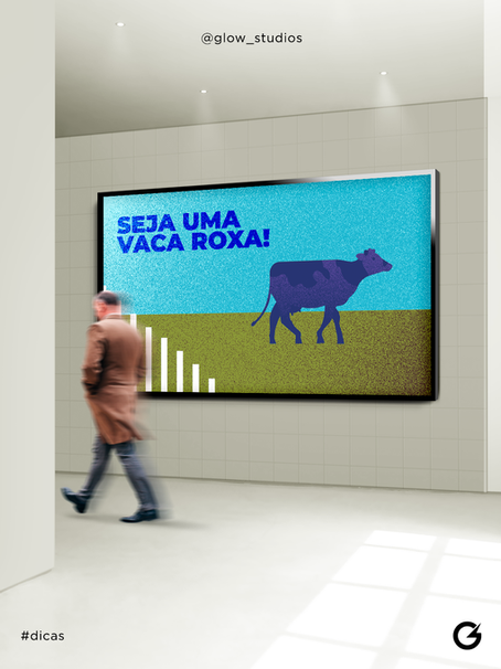SEJA UMA VACA ROXA