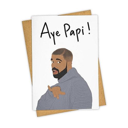 Aye Papi