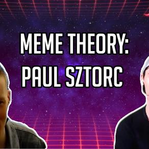 Meme Theory: Paul Sztorc - CoinSpice Live