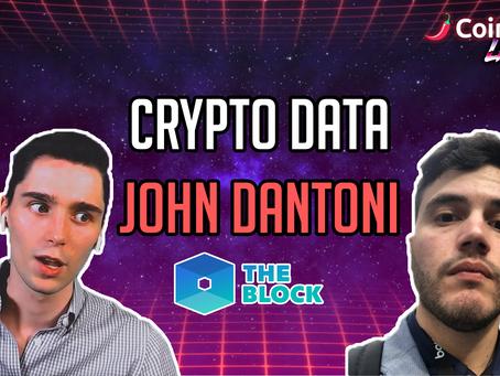 Crypto Data w/ John Dantoni of The Block - CoinSpice Live