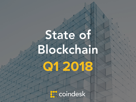 State of Blockchain: Q1 2018