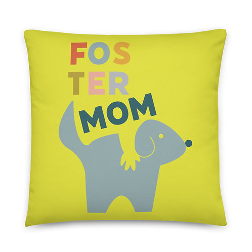 Foster Dog Mom pillow