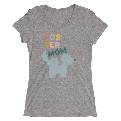 Foster Dog Mom ladies' short sleeve t-shirt