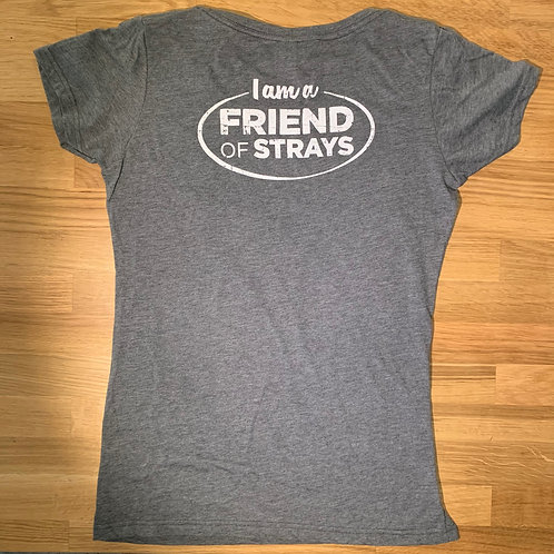 I am a Friend of Strays - Womens