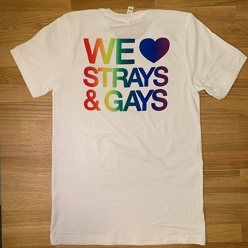 We Love Strays and Gays - Unisex