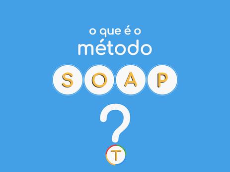 TiTa explica o Método SOAP