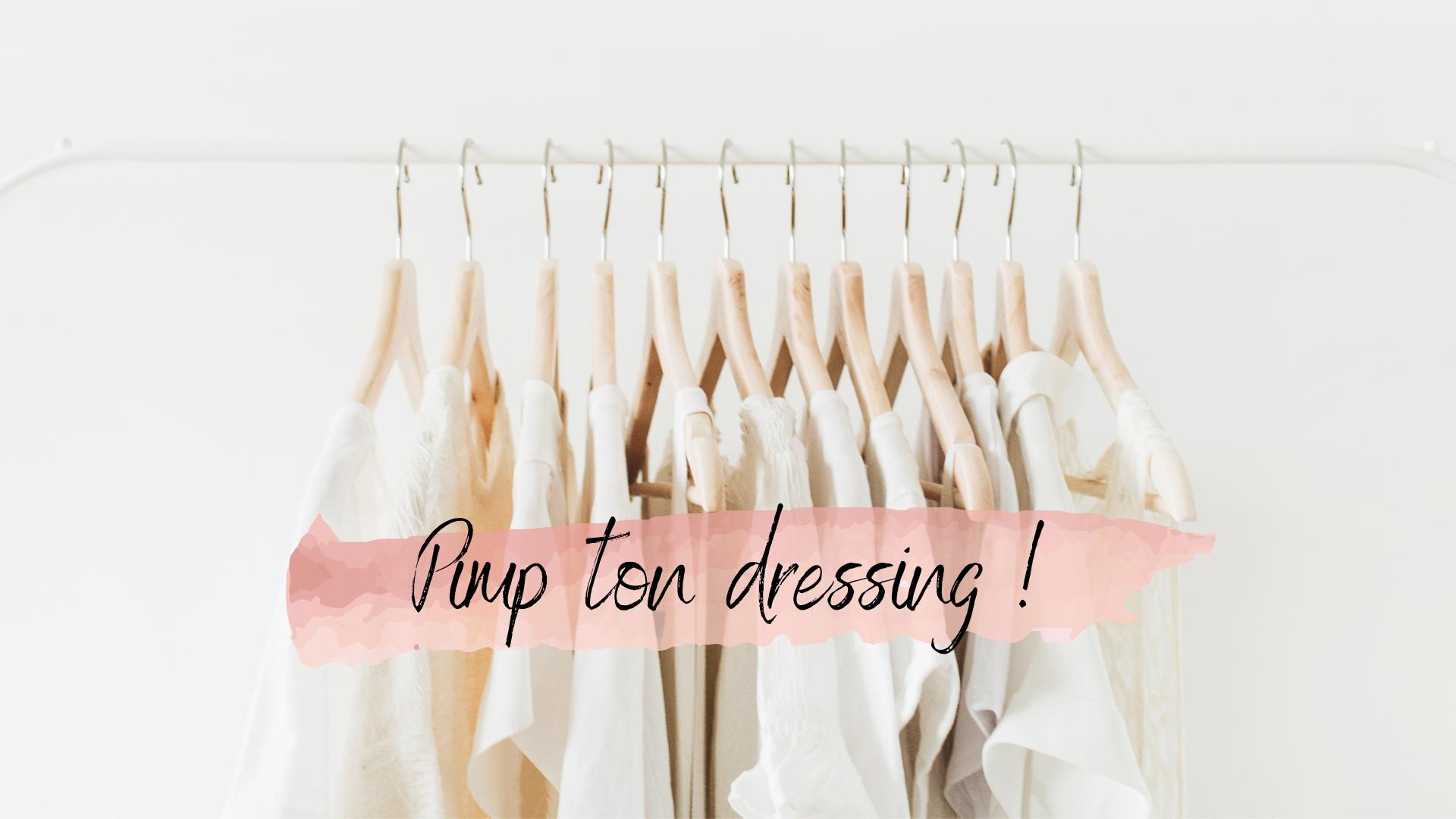 Pimp ton dressing !