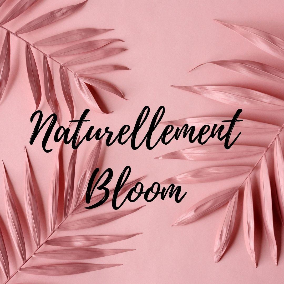 Naturellement Bloom