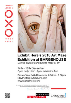 Exhibit Here's 2016 Art Maze Exhibition at BARGEHOUSE, OXO TOWER WHARF