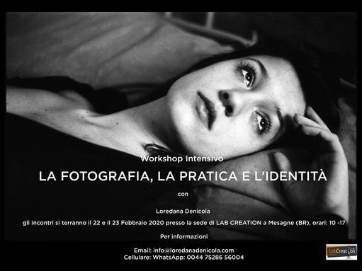 workshop Intensivo: la fotografia, la pratica e l'identità con Loredana Denicola