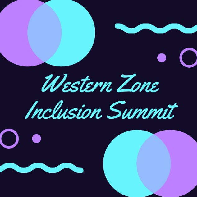 Western Zone Inclusion Summit