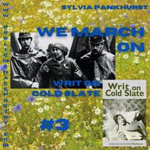 we march on: #3 Sylvia pankhurst