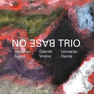 NO BASE TRIO - Suaz, Jonathan Suazo, Gab