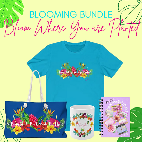 Blooming Bundle: Bloom Where You are Planted