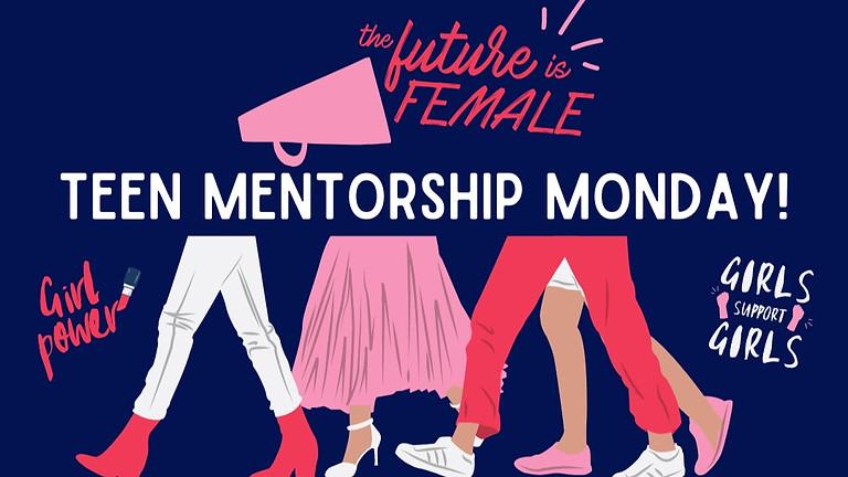 The Future is Female: Teen Mentorship