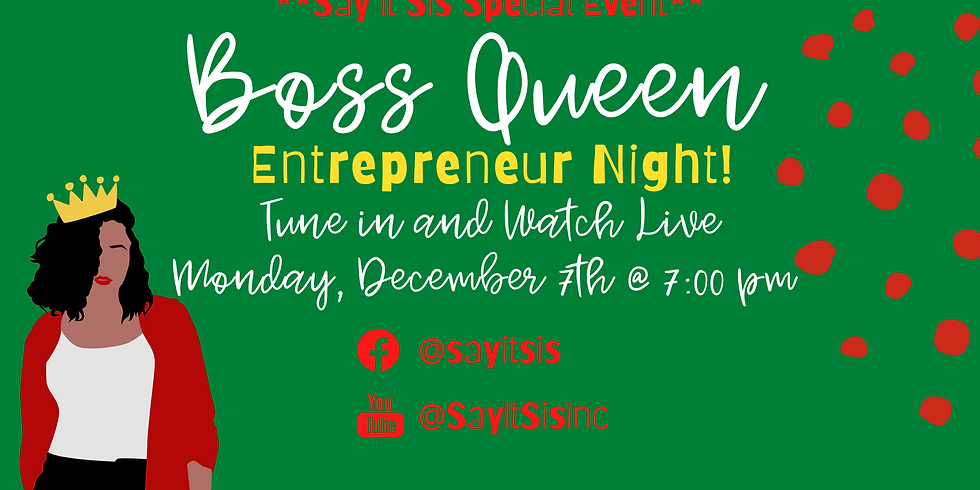 Boss Queen Entrepreneur Night  ~Holiday Special~