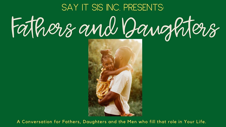 Fathers and Daughters: The Conversation
