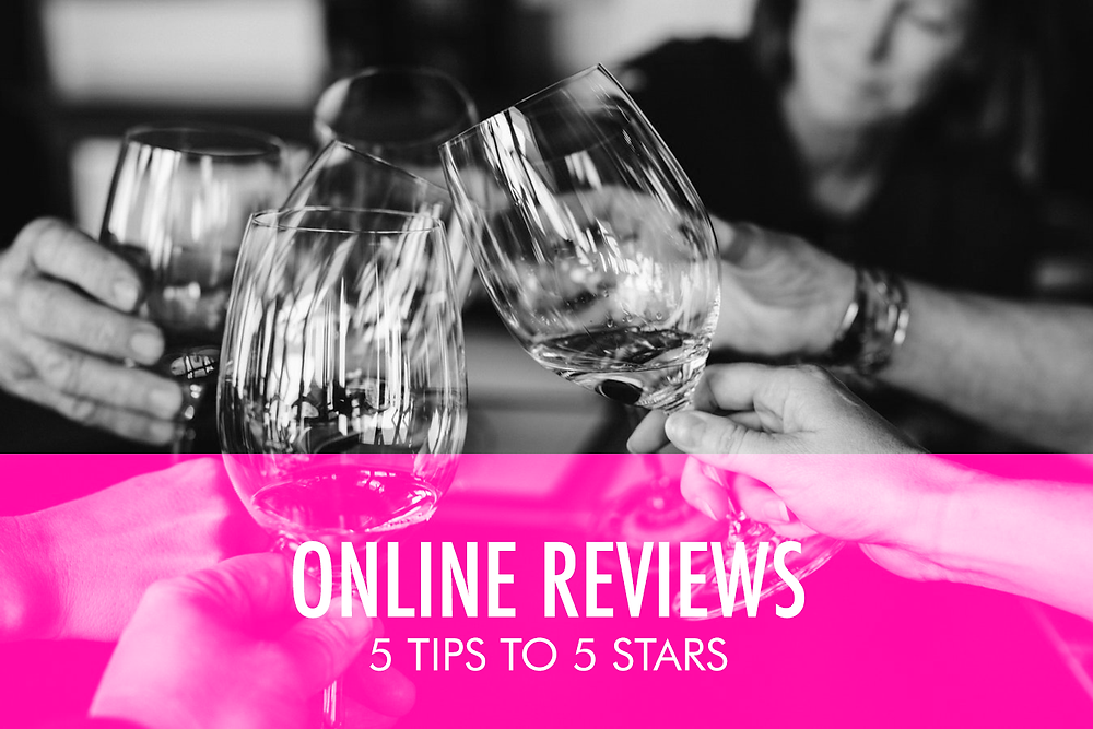 Online Reviews 5 Tips to 5 Stars title image with women cheers wine glasses