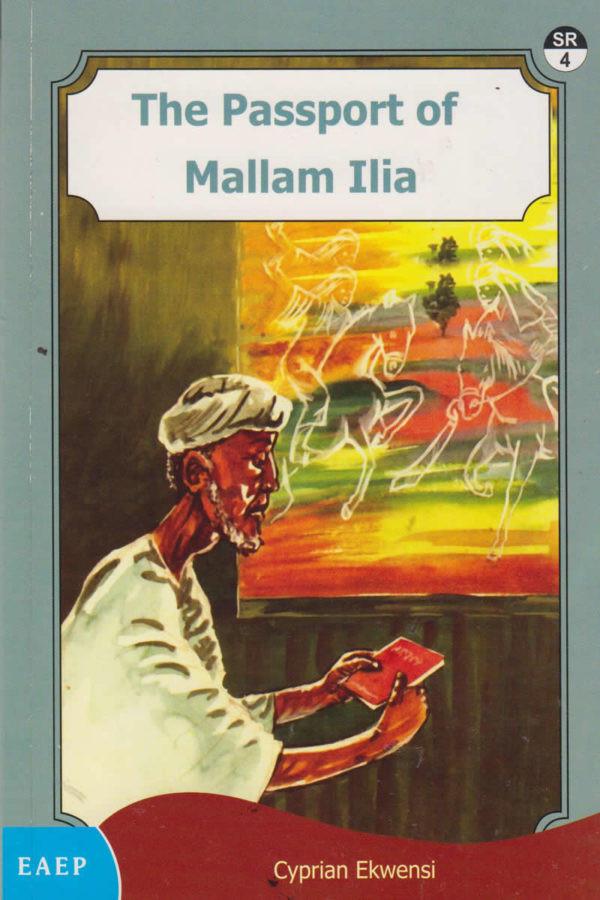 The Passport of Mallam Ilia by Cyprian Ekwensi