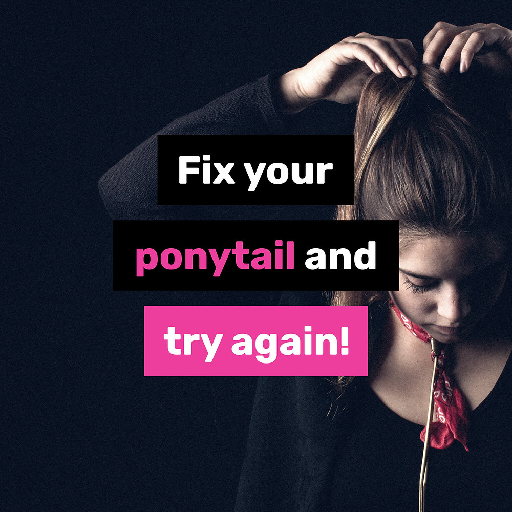 Fix your ponytail and try again quote image