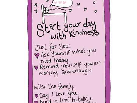 Start the day with kindness - selfcare invitation Monday 3 September