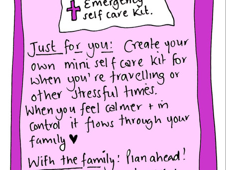 What's in your emergency self care kit? Summer selfcare practice 20 August 2018