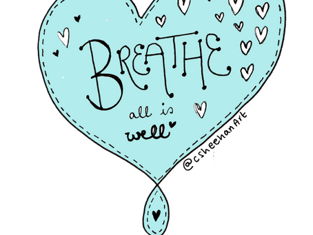 Breathe - all is well. Selfcare invite 3 December 2018