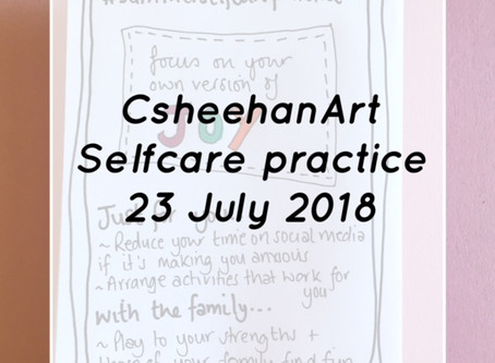Monday Selfcare practice 23 July 2018 - Focus on your own version of Joy