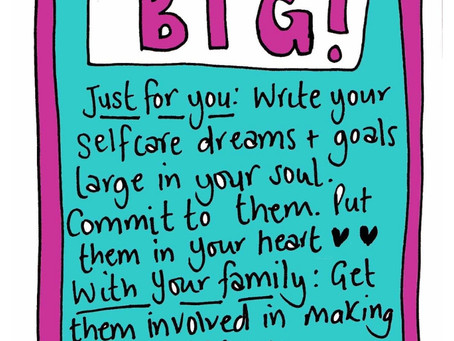 Write it big - creating goals that matter self care invite 15 October