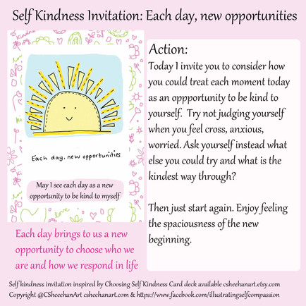 Invitation to self kindness Day 1: Each Day, New Opportunities