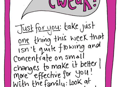 Small tweaks - changing things for the better a little bit at a time. Selfcare Invite 1 October
