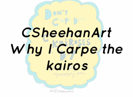 Why I carpe the Kairos as a parent - it's not about every moment