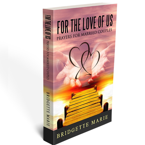 For the Love of Us: Prayers for Married Couples