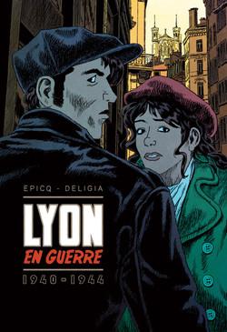 Lyon en guerre 1940-1944 - 2013