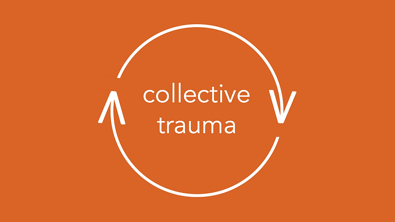 Collective Trauma and Grief