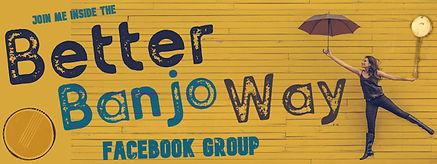 Better Banjo Way FB GroupSMALLER.jpeg