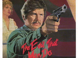 THE EVIL THAT MEN DO Film Review
