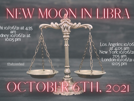New Moon in Libra on Wednesday October 6th, 2021