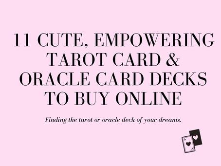 11 Cute, Empowering Tarot Decks And Oracle Love Card Decks to Buy Online ( & Beginner Readers)